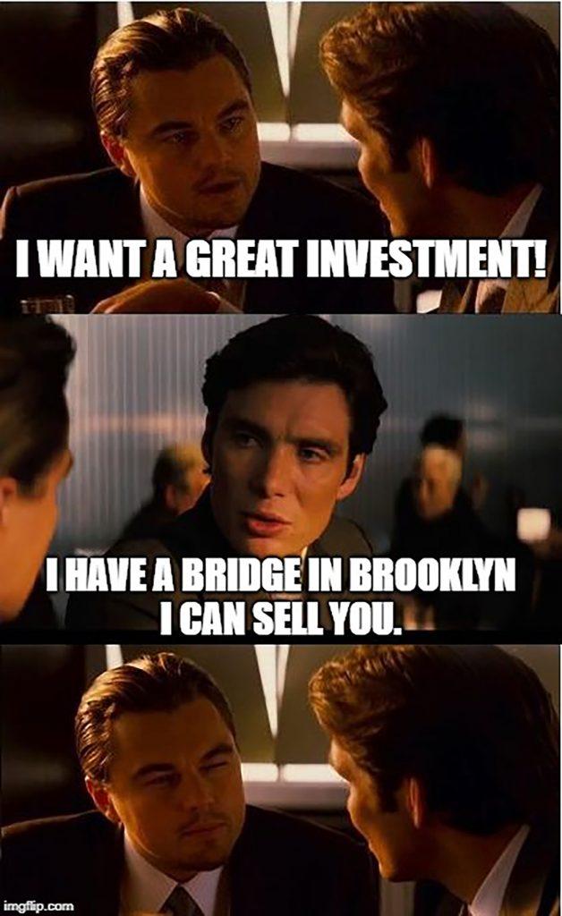 brooklyn bridge investment meme